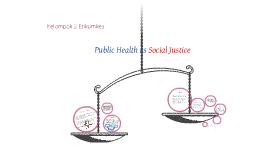 Public Health as a Social Justice