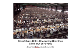 Sweatshops Helps Developing Countries