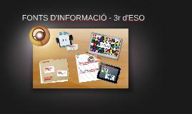 Fonts d'informació - 3r d'ESO