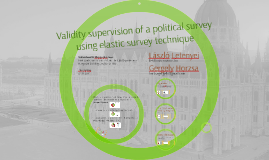 Validity supervision of a political survey with elastic surv