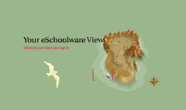 Your eSchoolware View
