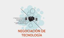 NEGOCIACIÓN DE TECNOLOGÍA