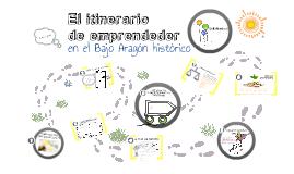 Copy of El itinerario de emprender en el Bajo Aragón Histórico