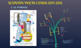 REUNION INICIO CURSO 2014-2015  6º