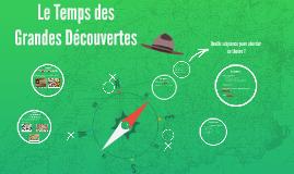 Copy of Le Temps des Grandes Découvertes