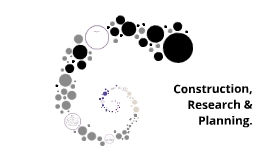 Construction, Research & Planning.