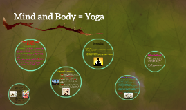 Mind and Body = Yoga