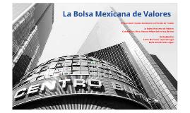 La Bolsa Mexicana de Valores