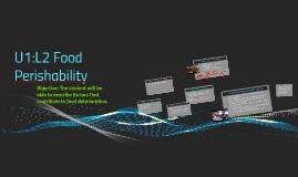 U1:L2 Food Perishability