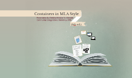 Workshop-Containers in MLA Style (8th edition, 2016)