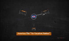 The no vacation nation