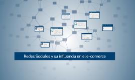 Redes Sociales y su influencia en el e-comerce