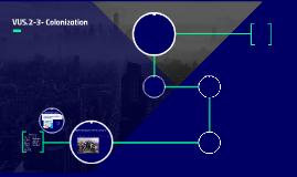VUS.2-3- Colonization