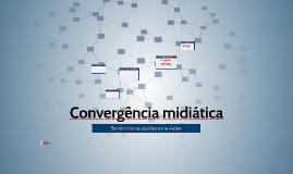 Gestão da Comunicação Digital: Convergência Midiática