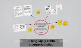 Copy of El lenguaje y estilo ciberperiodístico