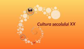 Cultura secolului XX