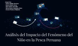 Análisis del Impacto del Fenómeno del Niño en la Pesca Perua