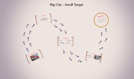 Big City - Small Target