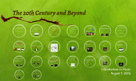 The 20th Century and Beyond