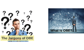 What is OBE?