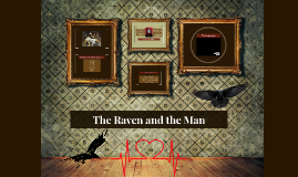 The Raven and the Man