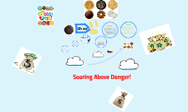 Soaring Above Danger!