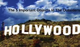 The 5 Important Objects In The Outsiders