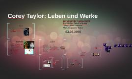 Corey Taylor: Leben und Werke