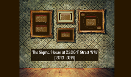The Sigma House [2206 F Street]