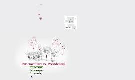 Parlementaire vs. présidentiel