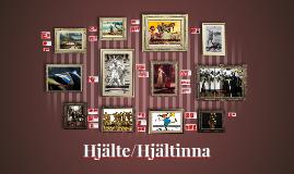Copy of Hjältar i litteraturhistoria
