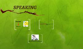 SPEAKING (I07)