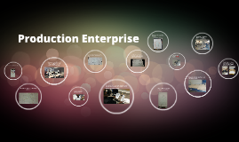 Production Enterprise