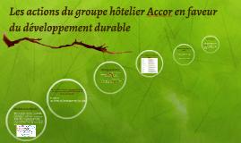Les actions du groupe hôtelier Accor en faveur du développem