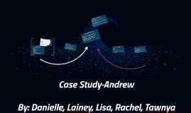 Case Study-Andrew