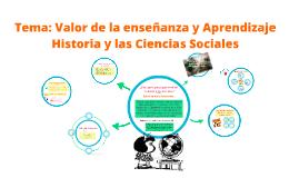 Tema 1: Sentido y valor de la Historia y las Ciencias Sociales