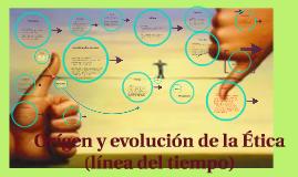 Copy of Orígen y evolución de la Ética