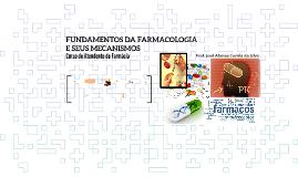 AtenFarm FUNDAMENTOS DA FARMACOLOGIA E SEUS MECANISMOS