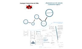 Historia y planteamiento de Consejos Comunistas de Chile