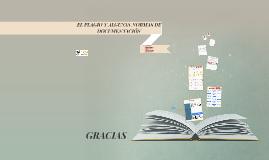 EL PLAGIO Y ALGUNAS NORMAS DE DOCUMENTACIÓN