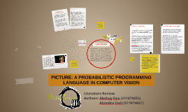 PICTURE: A PROBABLISTIC PROGRAMMING LANGUAGE IN COMPUTER VIS