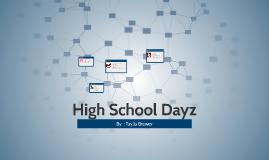 High School Dayz