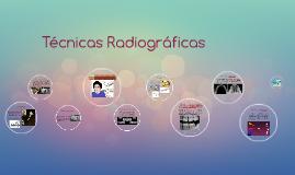 Copy of Técnicas Radiográficas