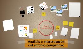 Análisis e interpretación del entorno competitivo - Sesión 1
