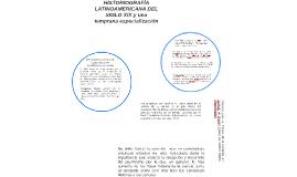 Historiografía Latinoamericana siglo XIX y una temprana especialización