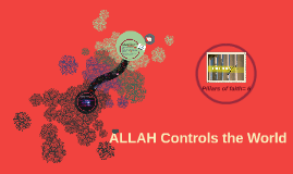 ALLAH Controls the World