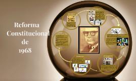 Copy of Reforma constitucional de 1968