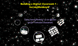 Building a Digital Classroom 1 – SurveyMonkey®