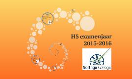 H5 examenjaar 2015-2016