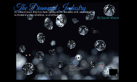The Diamond Industry